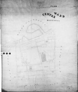 1843-3: Plan of the Centre Ward Montreal. - 10 octobre 1843
