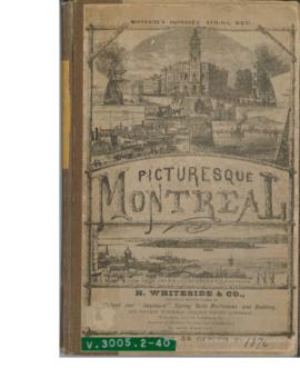 Picturesque Montreal; or the Tourist's Souvenir of a visit to the Commercial Metropolis of t...