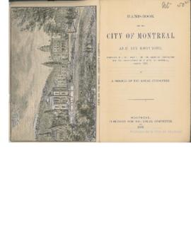 Hand-Book for the City of Montreal and Its Environs = Prepared for the meeting of the American As...