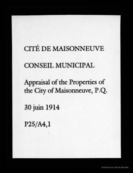 Appraisal of the Properties of the City of Maisonneuve, P.Q. - 30 juin 1914