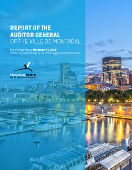 Report of the Auditor General of the Ville de Montréal to the City Council and to the Urban Agglo...